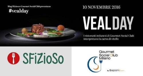 """A Milano il 10 novembre il «Vealday» in 20 Ristoranti del """"Gourmet Social Club"""""""
