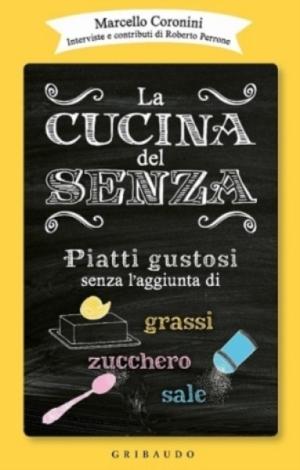 """Gusto in Scena: """"La cucina del senza e le erbe aromatiche"""" a Venezia il 23 e 24 aprile"""