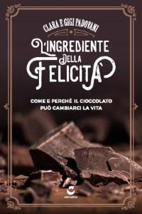 Il cioccolato può cambiarci la vita? Scopriamolo domenica 19 ottobre alla libreria Ponte sulla Dora in Torino