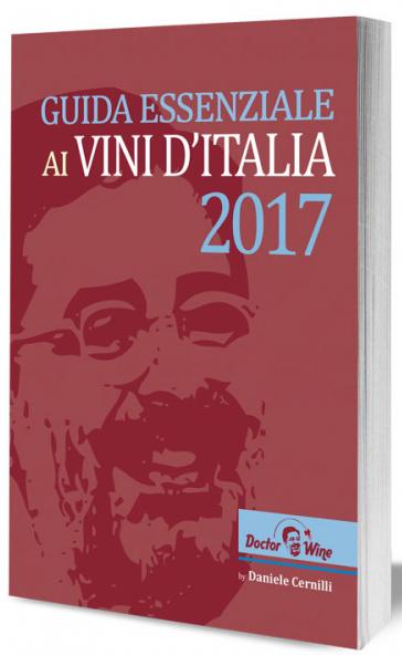 Guida Essenziale ai Vini d'Italia 2017 di Daniele Cernilli