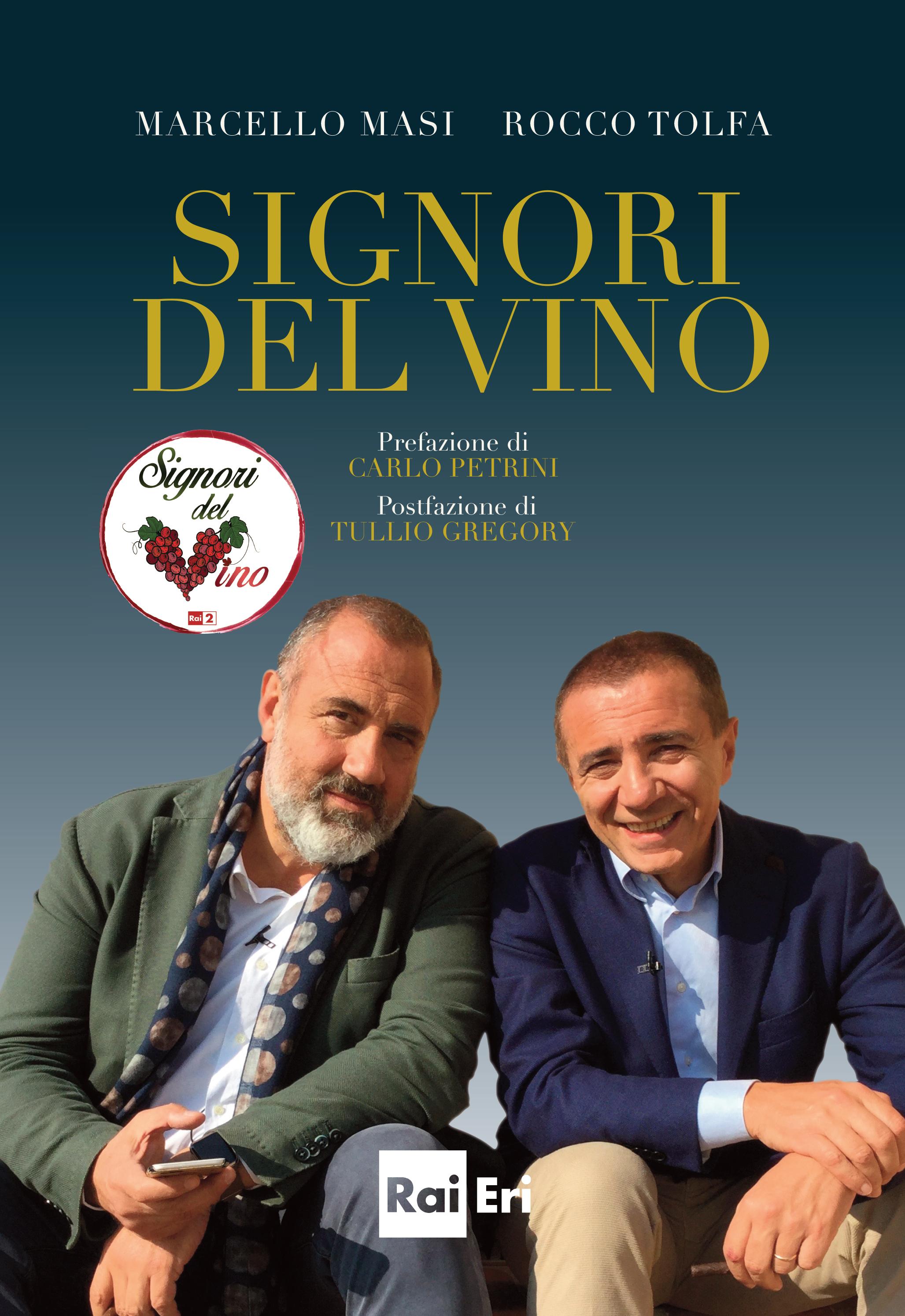 """Alla Leopolda Firenze la presentazione ufficiale del libro RAI Eri """"Signori del Vino"""""""