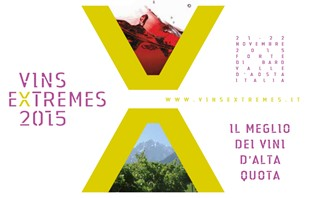 Vins Extrêmes 2015. Il meglio dei vini d'alta quota al Forte di Bard in Valle d'Aosta