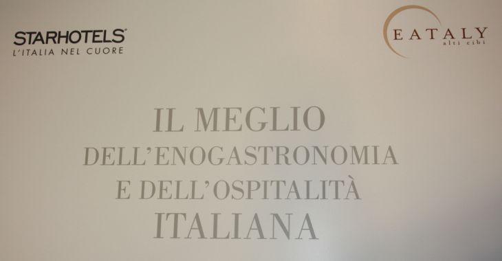 Eataly e Starhotels hanno deciso di collaborare per rafforzare il valore dell'italianità nel nostro Paese e nel mondo