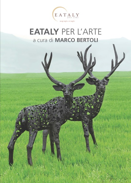 Eataly per l'arte: la scultura contemporanea si mette in mostra nei grandi spazi commerciali