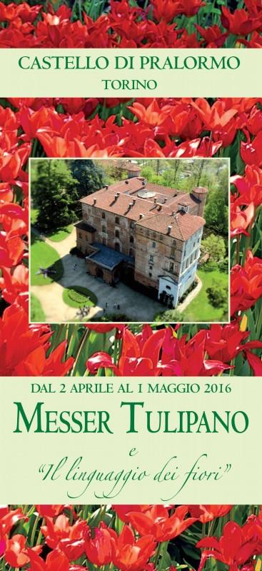 Al Castello di Pralormo: Messer Tulipano XVII edizione dal 2 Aprile al 1 Maggio 2016