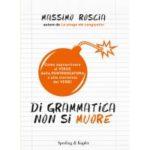 Massimo Roscia – Di grammatica non si muore