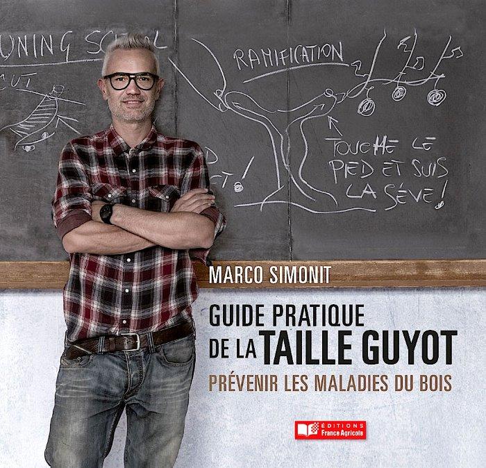 Guide pratique de la taille guyot - Prévenir les maladies du bois
