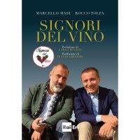 """Alla Leopolda di Firenze la presentazione ufficiale del libro RAI Eri """"Signori del Vino"""""""