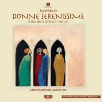 """""""Donne Serenissime"""" di Renato Vettorato"""