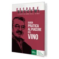 """In uscita la """"Guida Pratica al Piacere del Vino"""" di Gaspare Buscemi"""
