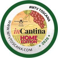 """InCantina """"Home edition"""": in Toscana il 30 e 31 maggio le cantine accolgono """"on line"""" i winelovers"""