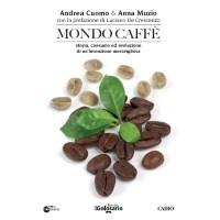 Mondo Caffé di Andrea Cuomo e Anna Muzio