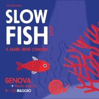 Slow Fish 2019 a Genova dal 9 al 12 maggio